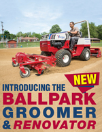 Introducing The New Ballpark Groomer and Renovator